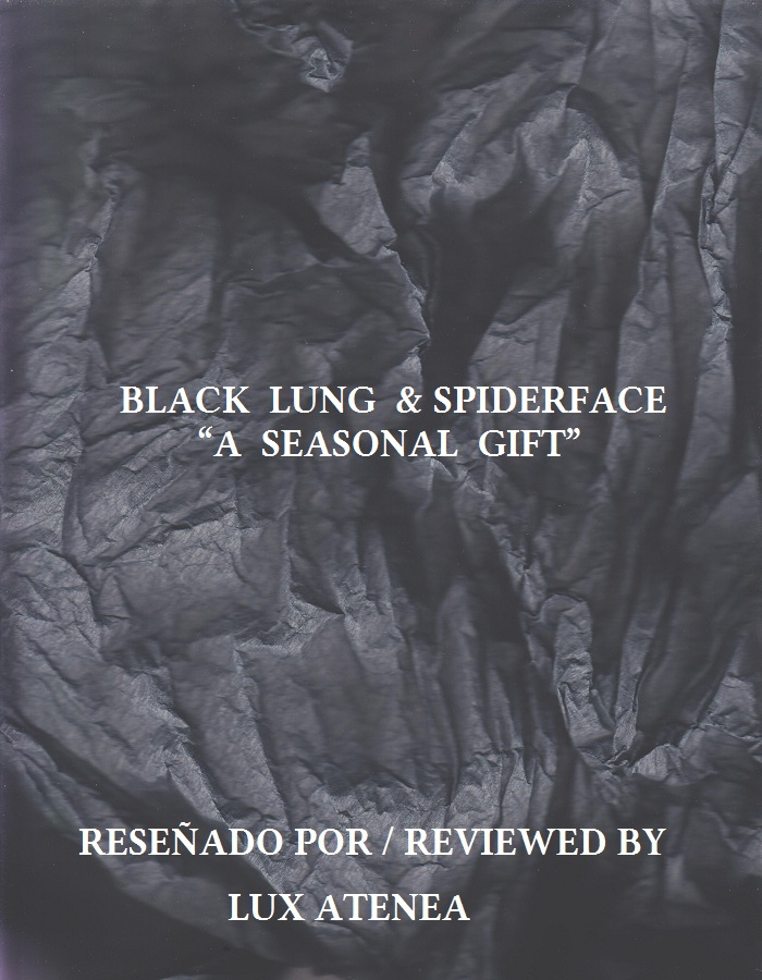 BLACK LUNG SPIDERFACE - A SEASONAL GIFT