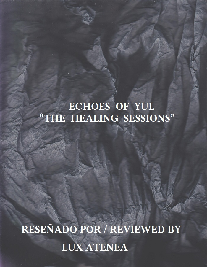 ECHOES OF YUL - THE HEALING SESSIONS