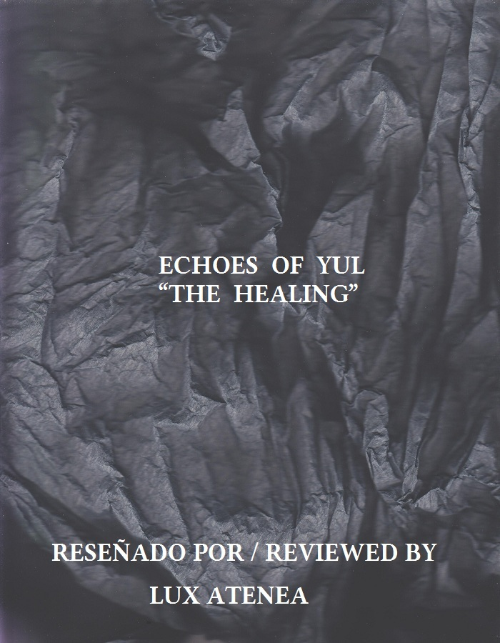 ECHOES OF YUL - THE HEALING