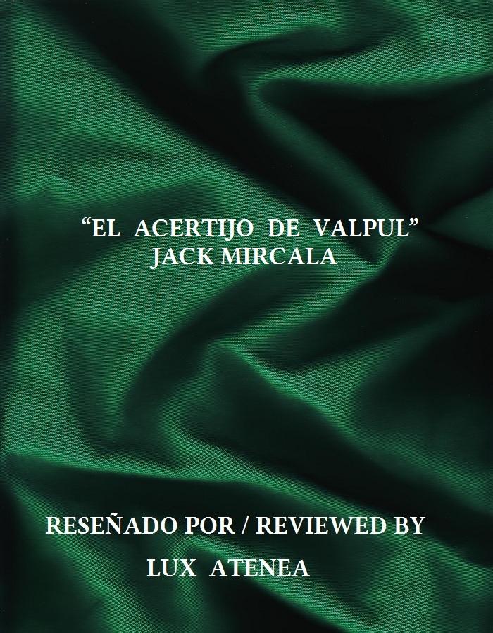 JACK MIRCALA - EL ACERTIJO DE VALPUL