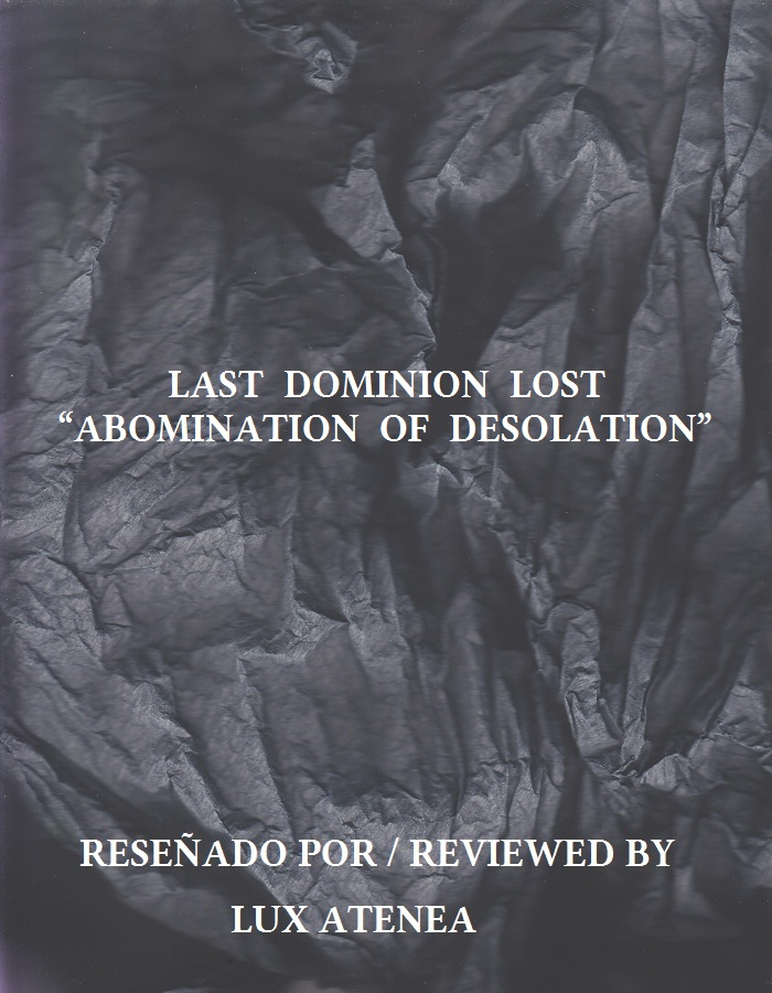 LAST DOMINION LOST - ABOMINATION OF DESOLATION