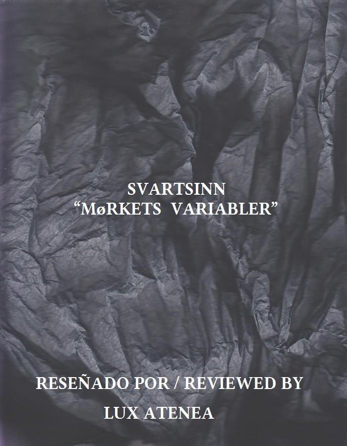SVARTSINN - MøRKETS VARIABLER