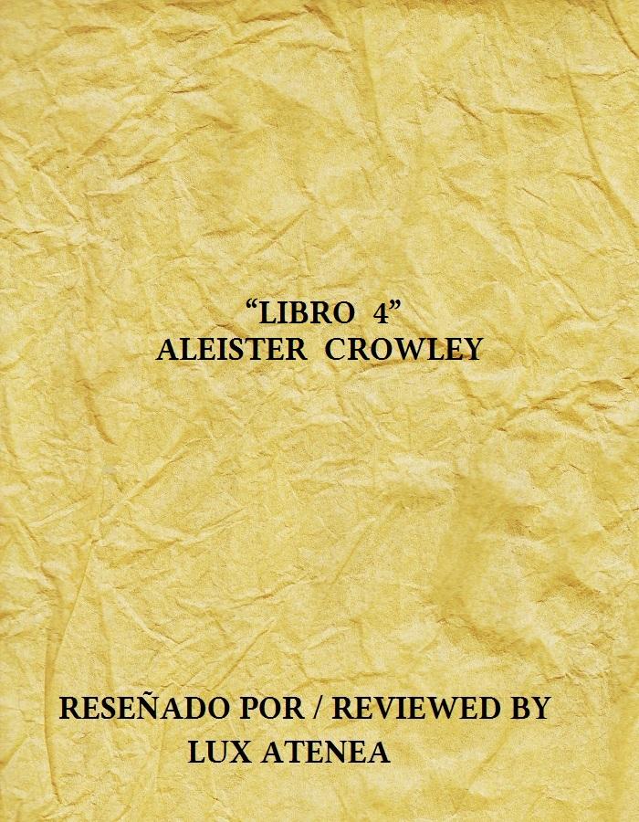 ALEISTER CROWLEY - LIBRO 4