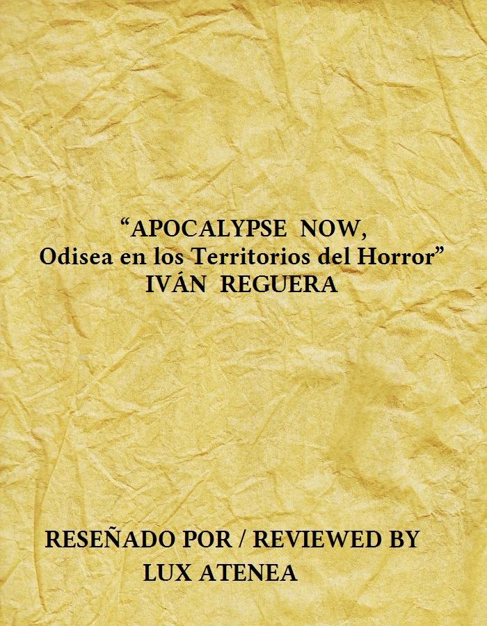APOCALYPSE NOW Odisea en los Territorios del Horror - IVÁN REGUERA
