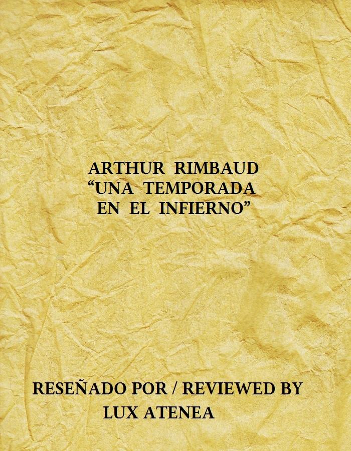 ARTHUR RIMBAUD - UNA TEMPORADA EN EL INFIERNO