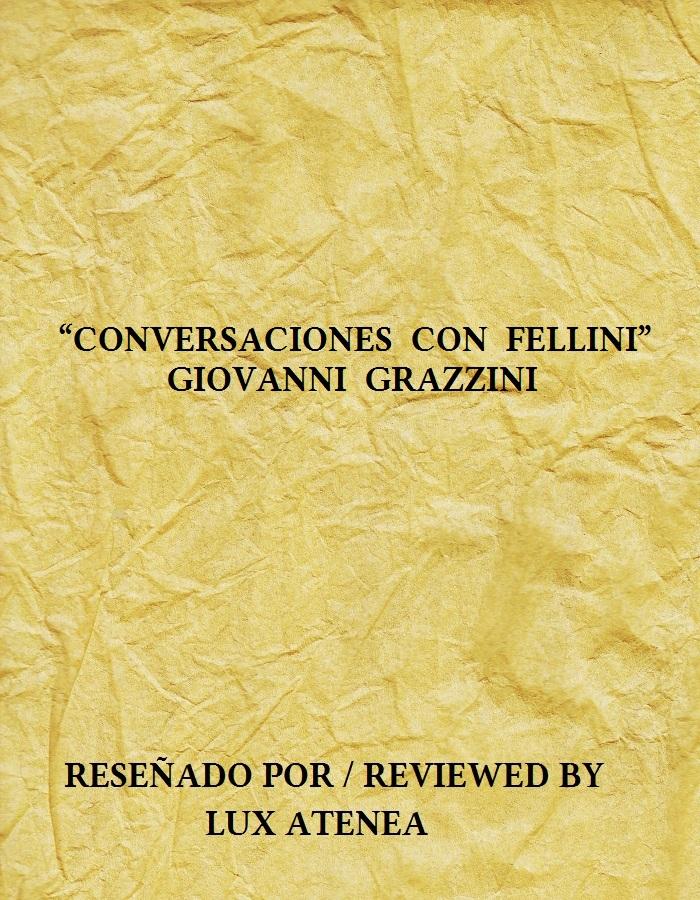 CONVERSACIONES CON FELLINI - GIOVANNI GRAZZINI