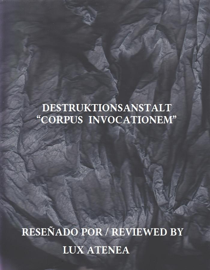 DESTRUKTIONSANSTALT - CORPUS INVOCATIONEM