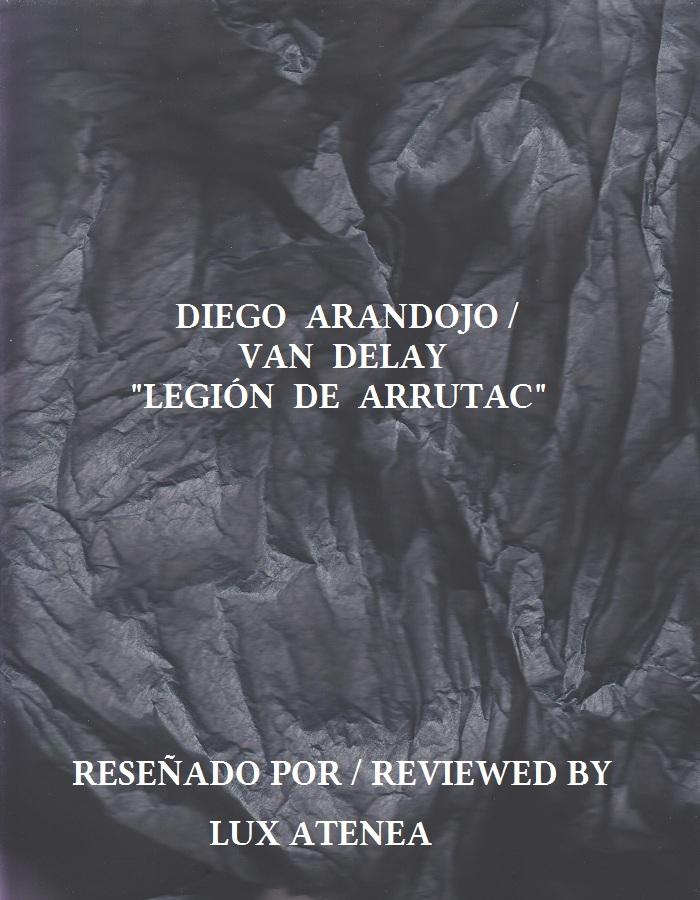 DIEGO ARANDOJO VAN DELAY - LEGIÓN DE ARRUTAC