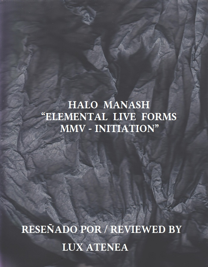 HALO MANASH - ELEMENTAL LIVE FORMS MMV - INITIATION