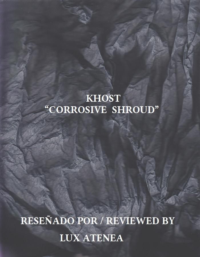 KHOST - CORROSIVE SHROUD