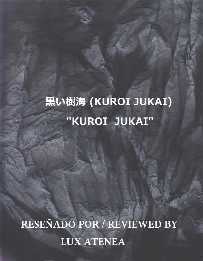 KUROI JUKAI - KUROI JUKAI