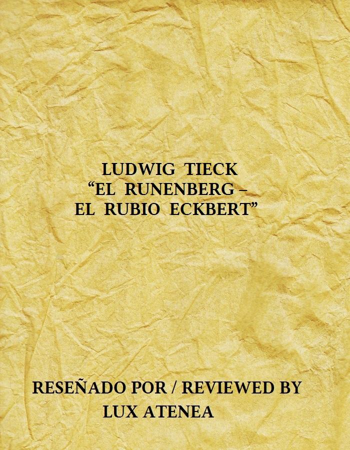 LUDWIG TIECK - EL RUNENBERG – EL RUBIO ECKBERT