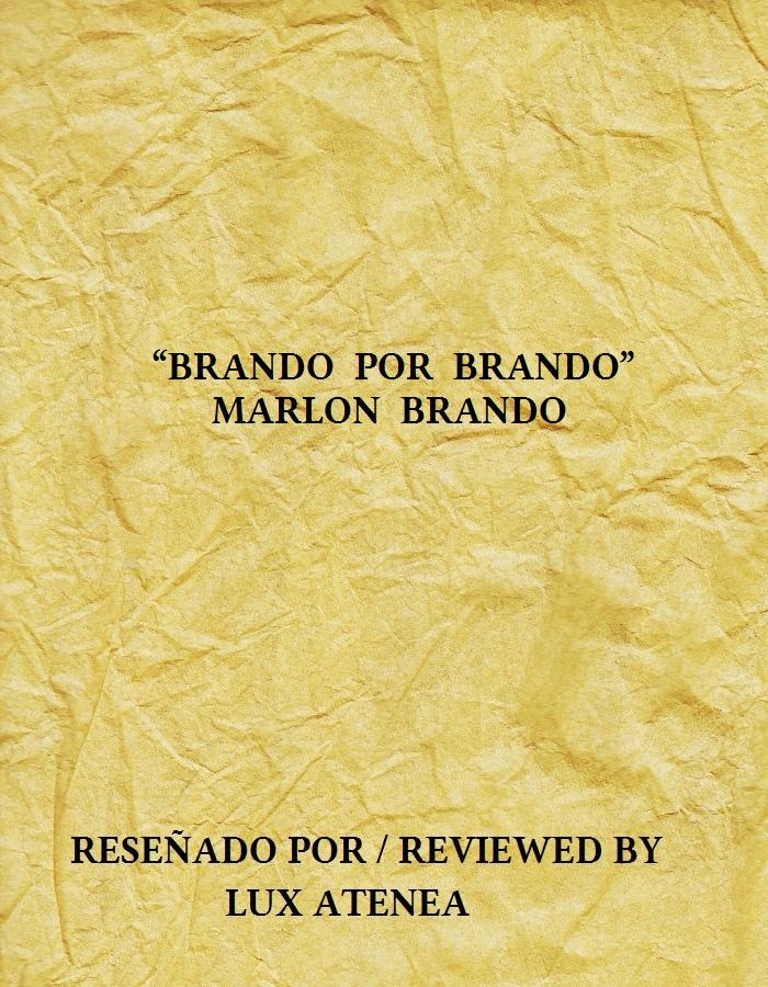 MARLON BRANDO - BRANDO POR BRANDO