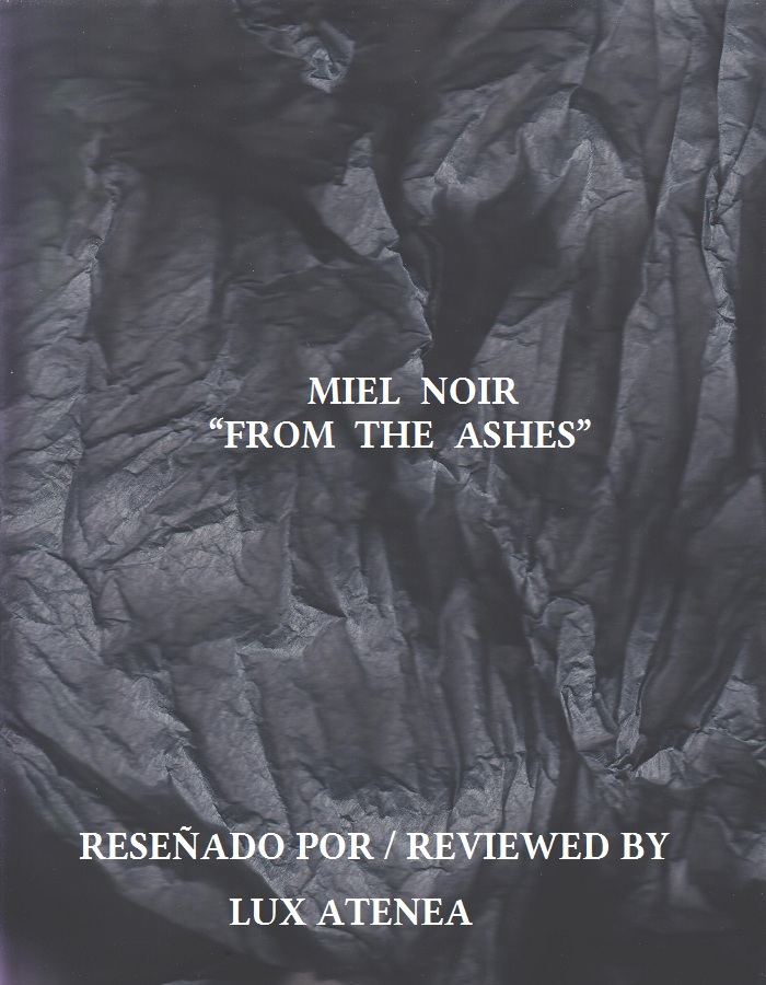 MIEL NOIR - FROM THE ASHES