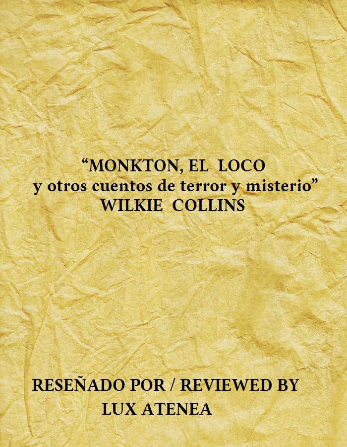 MONKTON EL LOCO y otros cuentos de terror y misterio WILKIE COLLINS