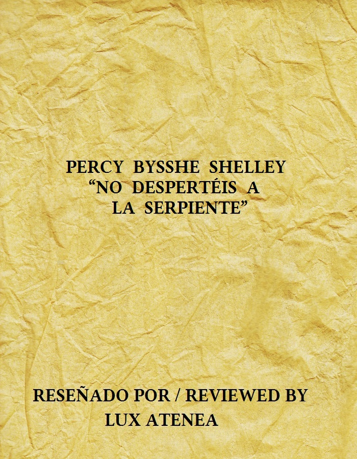PERCY BYSSHE SHELLEY - NO DESPERTÉIS A LA SERPIENTE