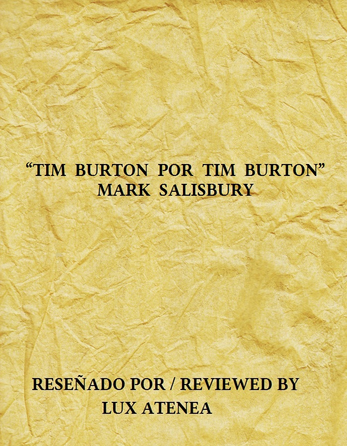 TIM BURTON POR TIM BURTON - MARK SALISBURY