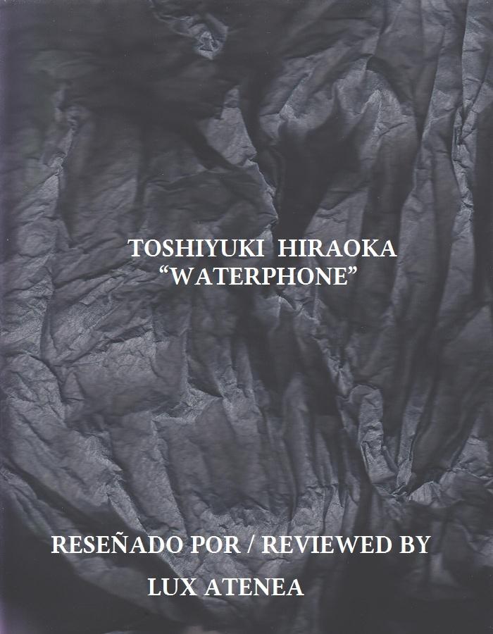 TOSHIYUKI HIRAOKA - WATERPHONE