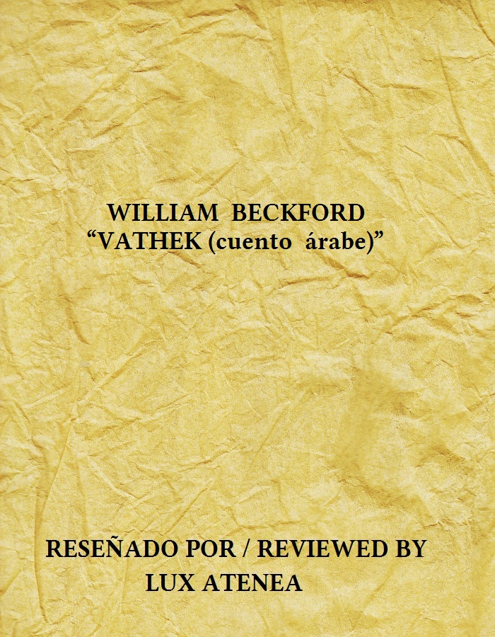 WILLIAM BECKFORD - VATHEK cuento árabe