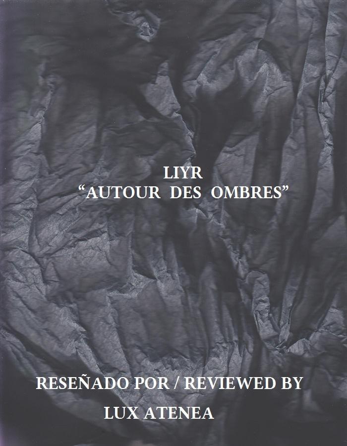 LIYR - AUTOUR DES OMBRES