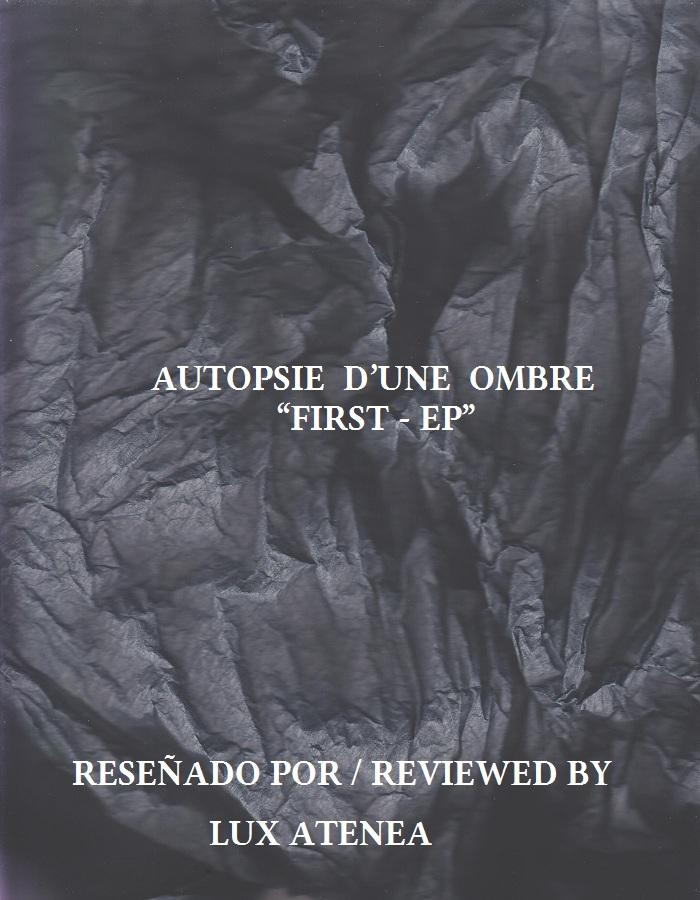 AUTOPSIE D'UNE OMBRE - FIRST - EP