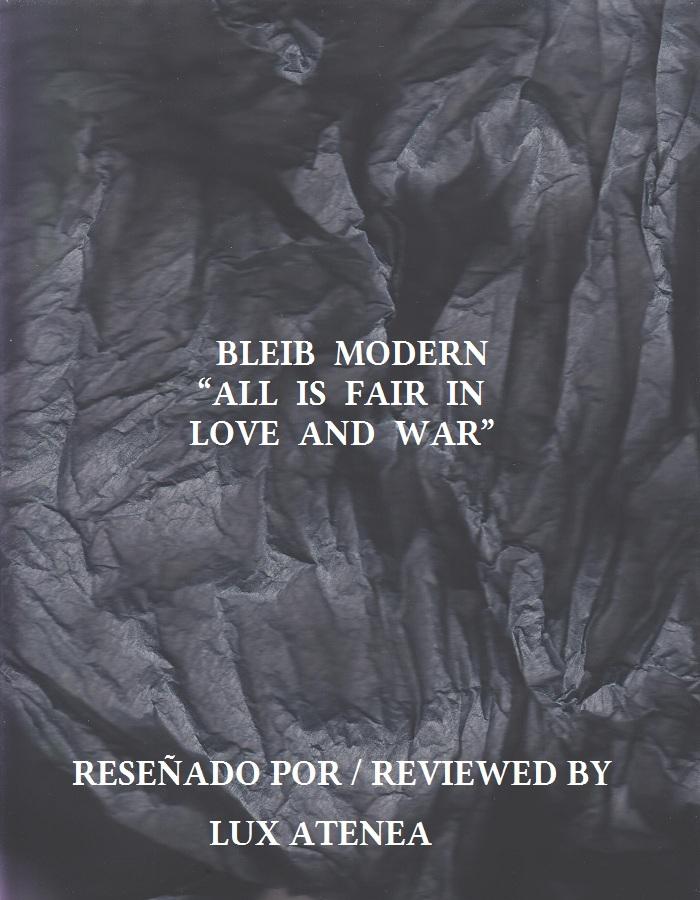 BLEIB MODERN - ALL IS FAIR IN LOVE AND WAR