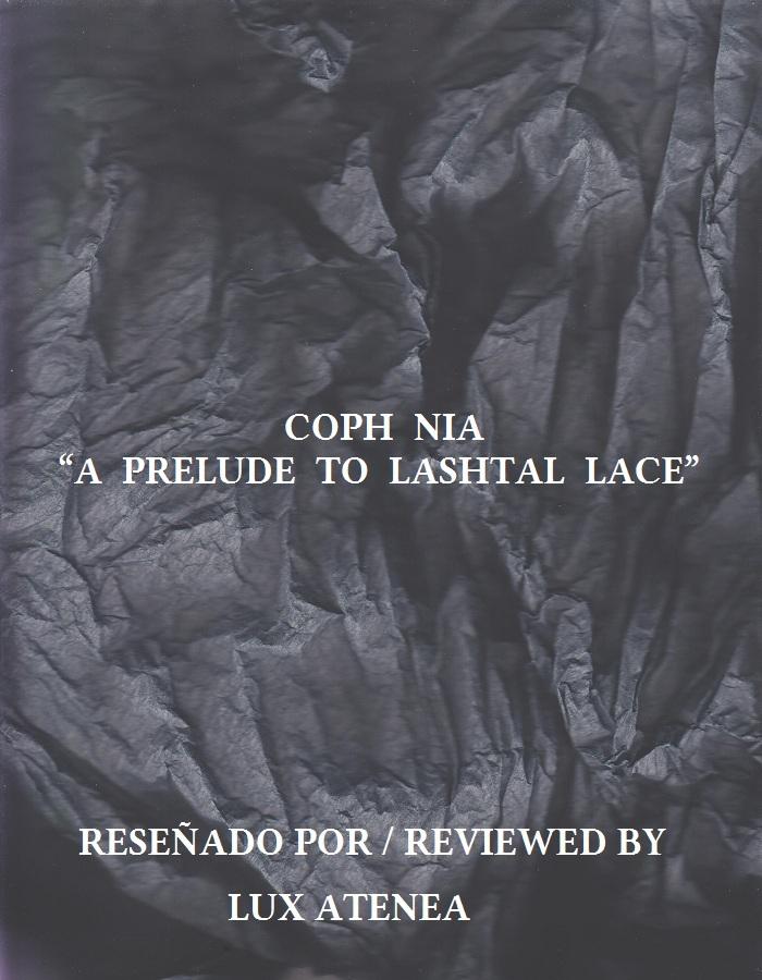COPH NIA - A PRELUDE TO LASHTAL LACE