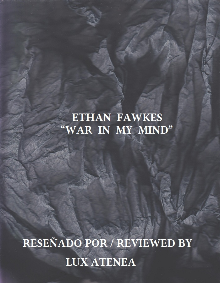 ETHAN FAWKES - WAR IN MY MIND