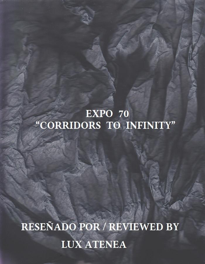 EXPO 70 - CORRIDORS TO INFINITY