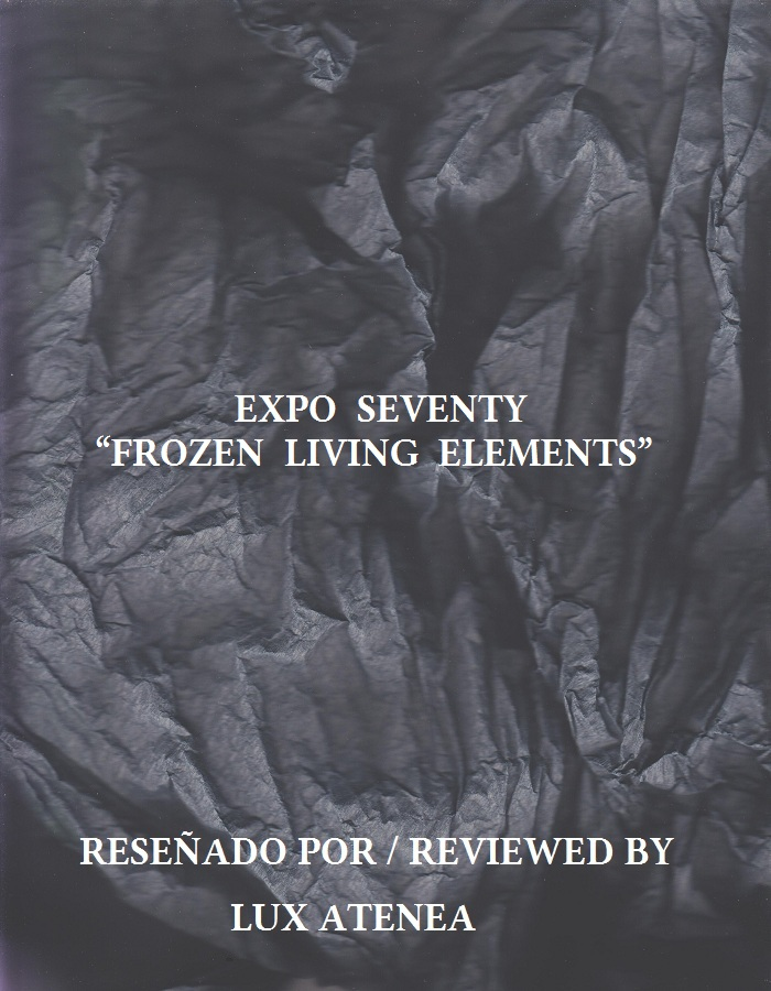 EXPO SEVENTY - FROZEN LIVING ELEMENTS