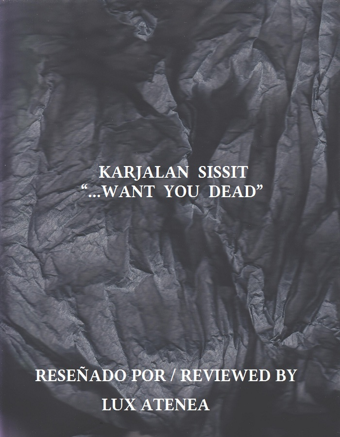 KARJALAN SISSIT - WANT YOU DEAD