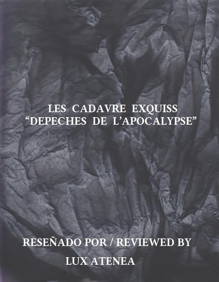 LES CADAVRE EXQUISS - DEPECHES DE L'APOCALYPSE