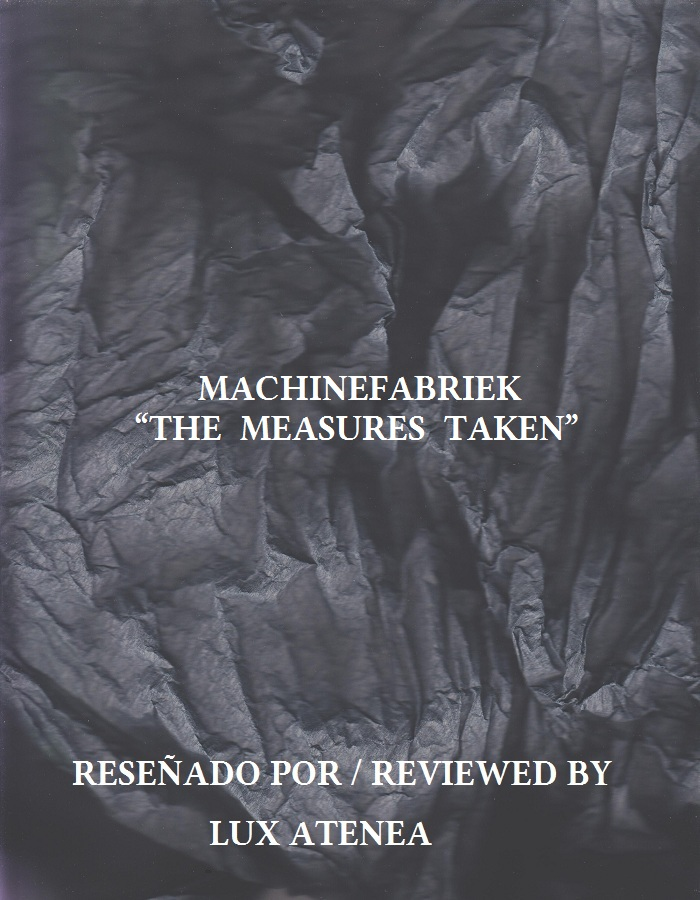 MACHINEFABRIEK - THE MEASURES TAKEN