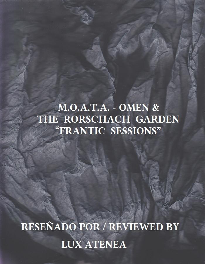 MOATA OMEN & THE RORSCHACH GARDEN - FRANTIC SESSIONS