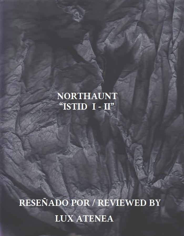 NORTHAUNT - ISTID I - II