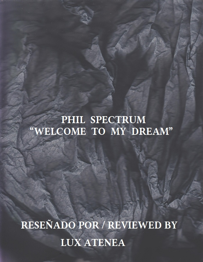 PHIL SPECTRUM - WELCOME TO MY DREAM