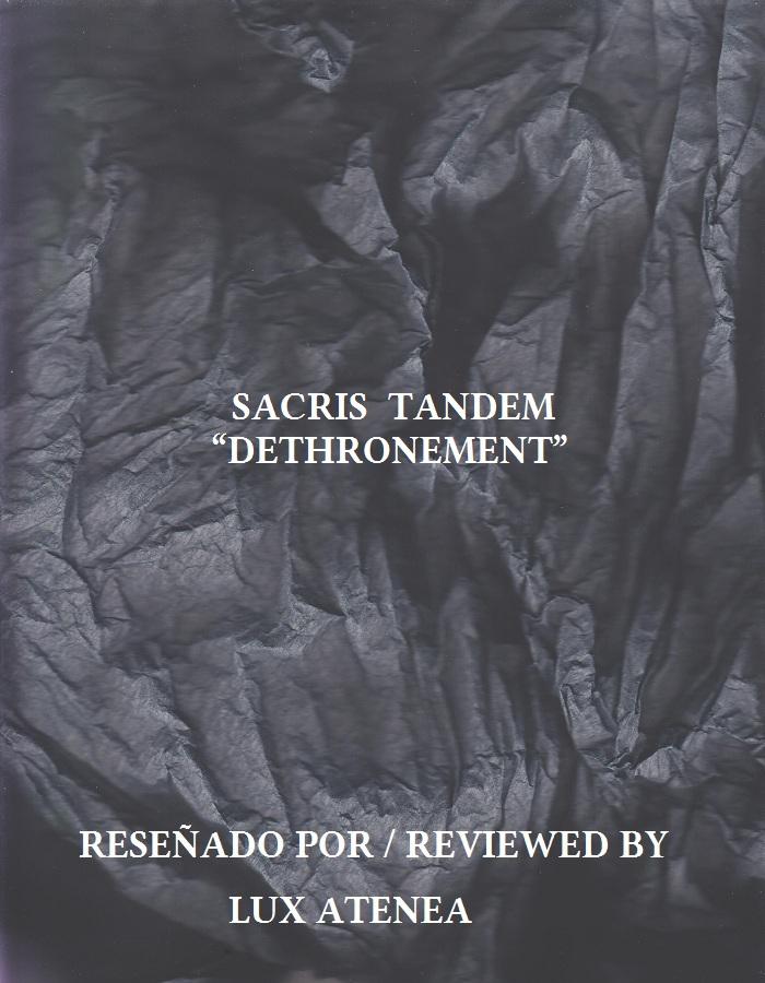 SACRIS TANDEM - DETHRONEMENT
