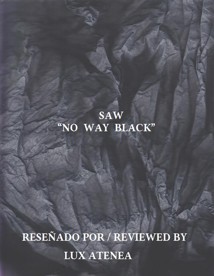SAW - NO WAY BLACK