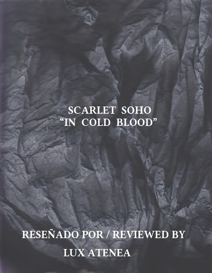 SCARLET SOHO - IN COLD BLOOD