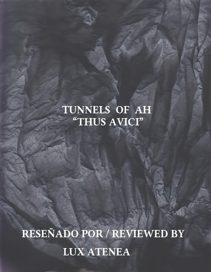 TUNNELS OF AH - THUS AVICI