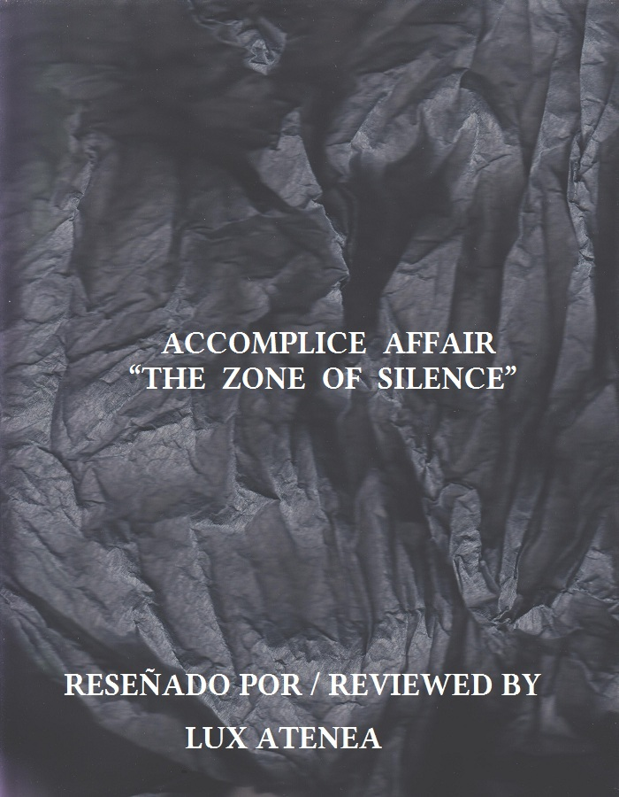 ACCOMPLICE AFFAIR - THE ZONE OF SILENCE
