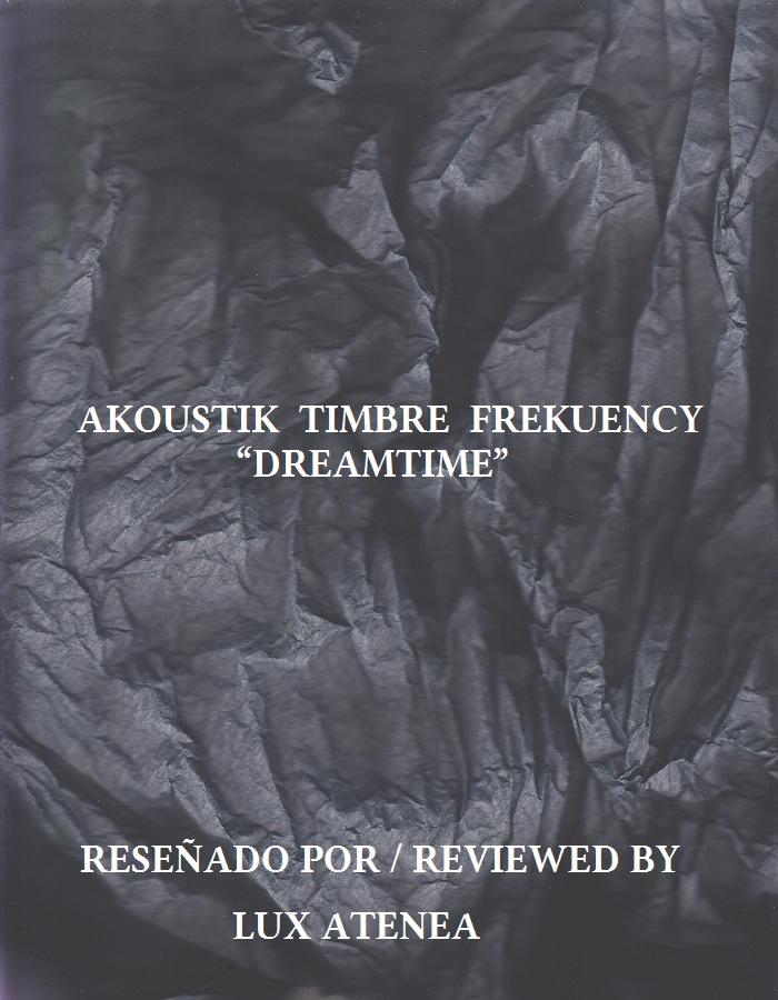 AKOUSTIK TIMBRE FREKUENCY - DREAMTIME