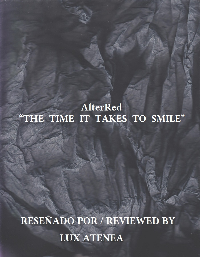 AlterRed - THE TIME IT TAKES TO SMILE
