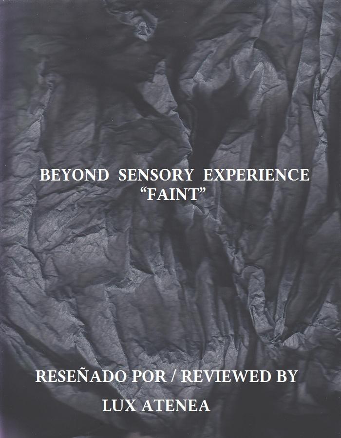 BEYOND SENSORY EXPERIENCE - FAINT