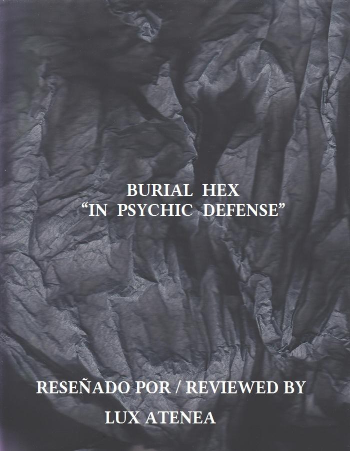 BURIAL HEX - IN PSYCHIC DEFENSE
