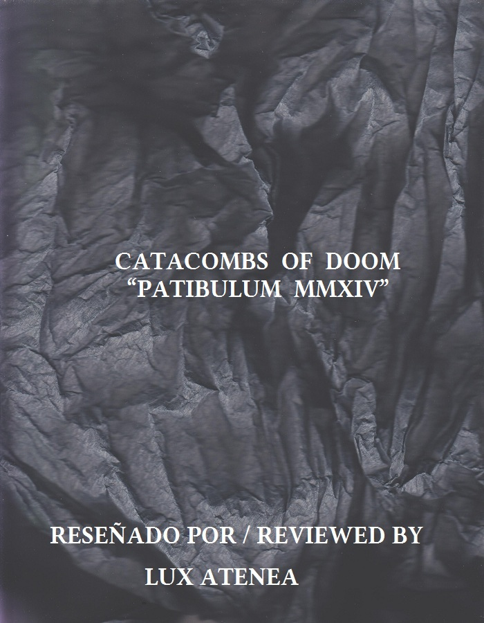CATACOMBS OF DOOM - PATIBULUM MMXIV
