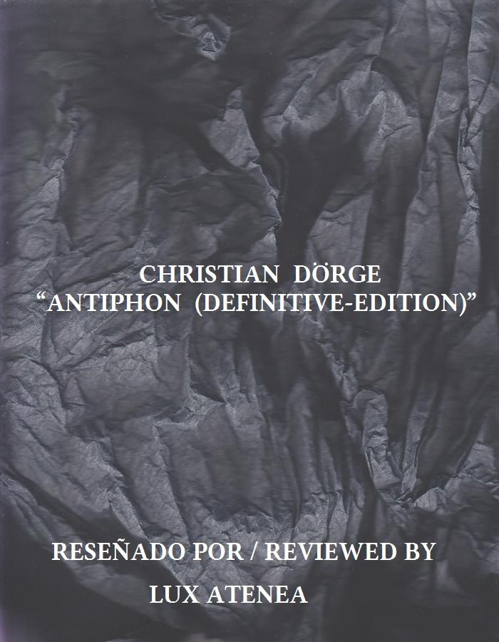 CHRISTIAN DÖRGE - ANTIPHON DEFINITIVE - EDITION
