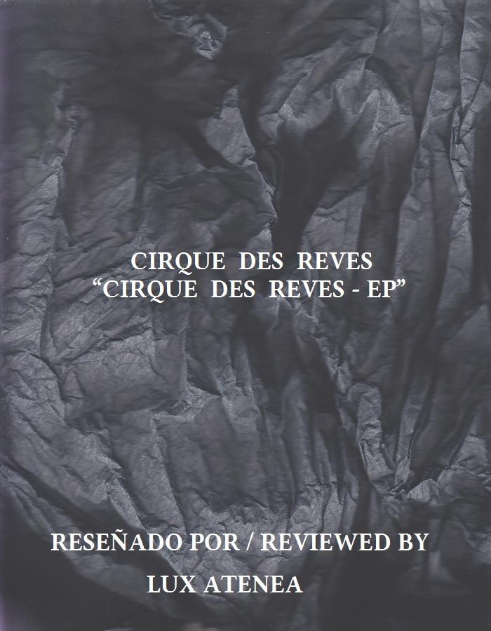 CIRQUE DES REVES - CIRQUE DES REVES - EP