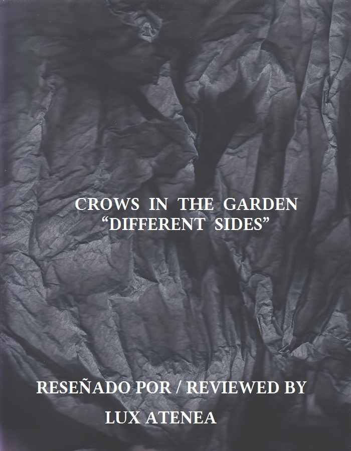 CROWS IN THE GARDEN - DIFFERENT SIDES