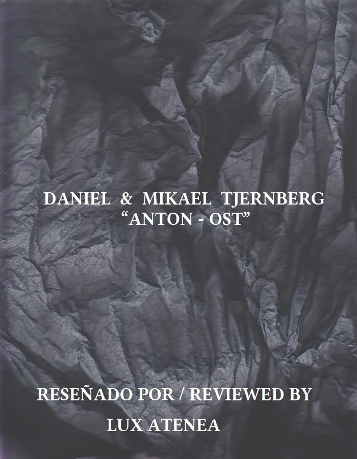 DANIEL MIKAEL TJERNBERG - ANTON - OST